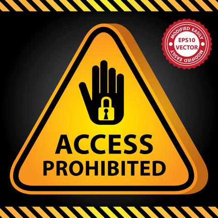 no pase: Vector, amarillo 3D brillante Estilo Triángulo Precaución Plate para el presente Seguridad Por Access Prohibida Con La Mano y Key Lock sesión Vectores
