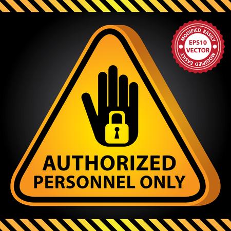 no pase: Vectorial: 3D amarillo brillante Estilo Triángulo Precaución Plate para el presente Seguridad Por Sólo personal autorizado con la mano y bloqueo de teclas Entrar Fondo Oscuro