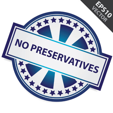 preservatives: Blue Badge With No Preservatives Label and Little Star Around Isolated on White Background