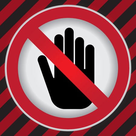 do not touch: No Entry or Do Not Touch Prohibited Sign in Caution Zone Dark and Red Background