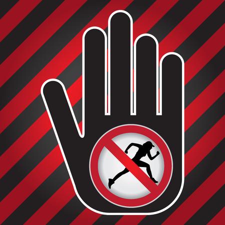 no correr: Ning�n funcionamiento Prohibido presente firma a mano con Sin Correr sesi�n Dentro de Precauci�n Zona Oscura y fondo rojo