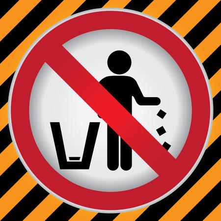 tirar basura: C�rculo Prohibido Entrar Para no tirar basura, por favor, utilice un bote de basura o por favor evita Area Clean Concept Presente Por no tirar basura Entrar Precauci�n Zona Oscura y fondo amarillo