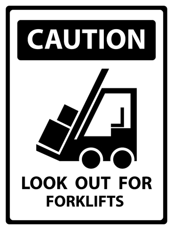 heavy equipment operator: Caution Plate For Safety Present By Caution and Look Out For Forklifts Text With Forklift Sign Isolated on White Background
