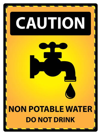 potable: Yellow Caution Plate For Safety Present By Caution and Non Potable Water Do Not Drink Text With Tap Water Or Water Supply Sign Isolated on White Background Stock Photo