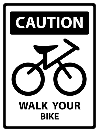bicycle walk: Caution Plate For Safety Present By Walk Your Bike Text With Bicycle Sign Isolated on White Background