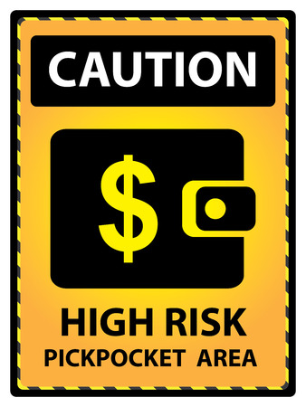 pickpocket: Yellow Caution Plate For Safety Present By High Rusk Pickpocket Area Text With Purse or Wallet Sign Isolated on White Background