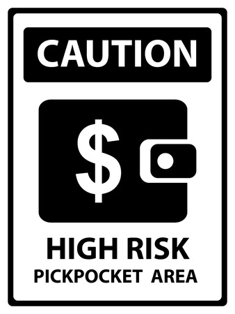 pickpocket: Caution Plate For Safety Present By High Rusk Pickpocket Area Text With Purse or Wallet Sign Isolated on White Background Stock Photo