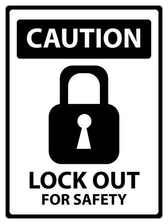 lock out: Caution Plate For Safety Present By Lock Out For Safety Text With Key Lock Sign Isolated on White Background
