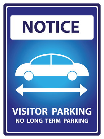 long term: Blue Notice Plate For Safety Present By Notice and Visitor Parking No Long Term Parking Text With Car Sign Isolated on White Background