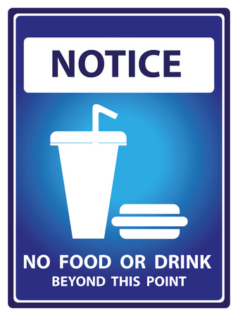 no food: Blue Notice Plate For Safety Present By Notice and No Food Or Drink Beyond This Point Text With Fast Food Sign Isolated on White Background