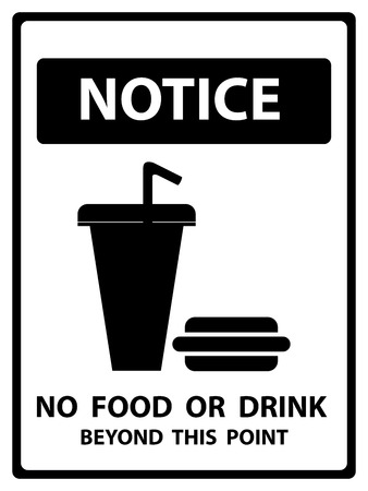 no food: Notice Plate For Safety Present By Notice and No Food Or Drink Beyond This Point Text With Fast Food Sign Isolated on White Background Stock Photo