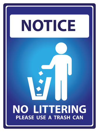 littering: Blue Notice Plate For Safety Present By Notice and No Littering Please Use A Trash Can Text With Littering Sign Isolated on White Background