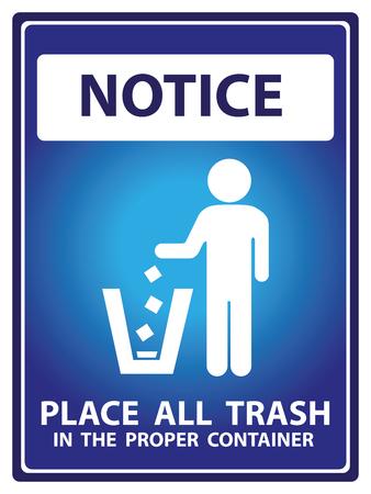 botar basura: Placa Aviso azul para seguridad Presente Por Convocatoria y lugar toda la basura en el texto recipiente adecuado Con Tirar basura signo aislado en el fondo blanco