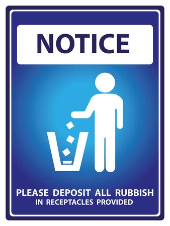 tirar basura: Placa Aviso azul para seguridad Presente Por aviso y por favor, deposite toda la basura dentro de recipientes Texto Con Tirar basura signo aislado en el fondo blanco