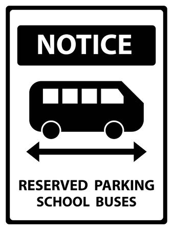 permit: Notice Plate For Safety Present By Notice and Reserved Parking School Buses Text With School Bus Sign Isolated on White Background