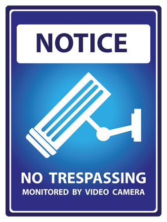 no trespassing: Blue Notice Plate For Safety Present By Notice and No Trespassing Monitored by Video Camera Text With CCTV Sign Isolated on White Background Stock Photo