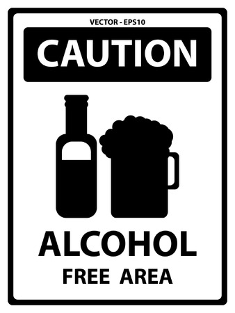 Vector : Caution Plate For Safety Present By Caution and Alcohol Free Area Text With Alcohol Sign Isolated on White Background Vector