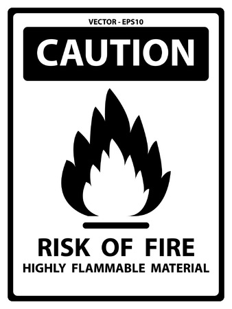 highly flammable: Caution Plate For Safety Present By Risk Of Fire Highly Flammable Material Text With Flame Sign Isolated on White Background Illustration