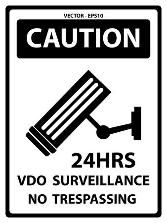 prohibido el paso: Precauci�n Plate Por Seguridad Presente Por 24HRS VDO Vigilancia No Trespassing texto con CCTV signo aislado en el fondo blanco Vectores