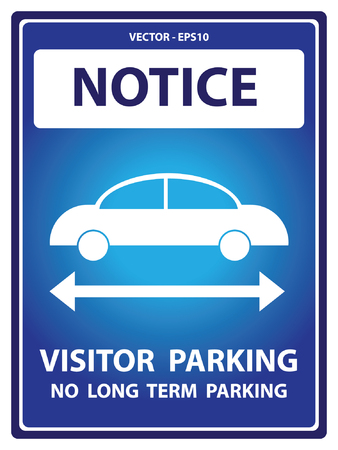 car plate: Blue Notice Plate For Safety Present By Notice and Visitor Parking No Long Term Parking Text With Car Sign Isolated on White Background