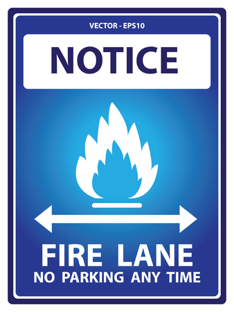 illegal zone: Blue Notice Plate For Safety Present By Notice and Fire Lane No Parking Any Time Text With Flame Sign Isolated on White Background