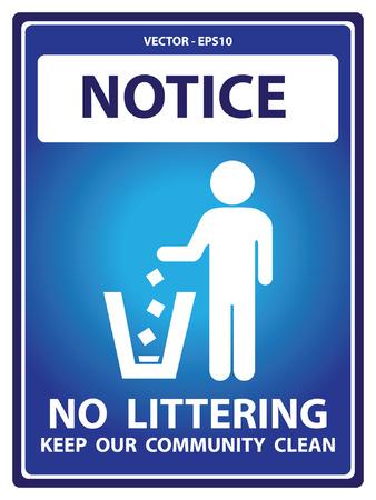 botar basura: Placa Aviso azul para seguridad Presente Por aviso y no tirar basura mantener nuestro Texto Limpieza de la Comunidad Con Tirar basura signo aislado en el fondo blanco