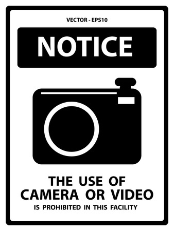 illegal zone: Notice Plate For Safety Present By Notice and The Use Of Camera Or Video Is Prohibited In This Facility Text With CCTV Sign Isolated on White Background
