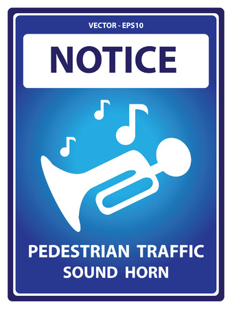 loudy: Blue Notice Plate For Safety Present By Pedestrian Traffic Sound Horn With Sound Horn Sign Isolated on White Background
