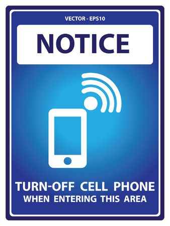 cell phones not allowed: Blue Notice Plate For Safety Present By Turn-Off Cell Phone When Entering This Area With Mobile Phone Sign Isolated on White Background