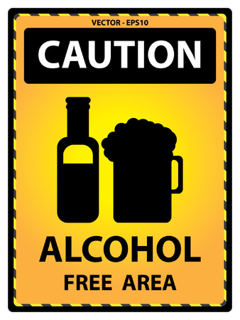 Yellow Caution Plate For Safety Present By Caution and Alcohol Free Area Text With Alcohol Sign Isolated on White Background Vector