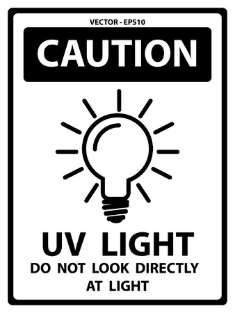 ultraviolet: Vector : Black and White Caution Plate For Safety Present By UV Light Do Not Look Directly At Light Text With Light Bulb Sign Isolated on White Background Illustration