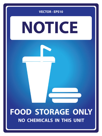 food storage: Vector : Blue Notice Plate For Safety Present By Notice and Food Storage Only No Chemicals In This Unit Text With Fastfood Sign Isolated on White Background