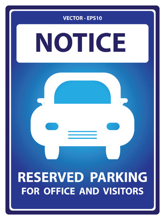 car plate: Blue Notice Plate For Safety Present By Notice and Reserved Parking For Office And Visitors Text With Car Sign Isolated on White Background Illustration