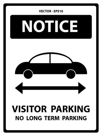 long term: Blanco y Negro Placa Aviso para la seguridad Presente Por Notificaci�n y estacionamiento para visitantes No Long Term Parking texto con la muestra del coche aislado en el fondo blanco Vectores