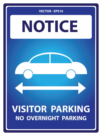 overnight: Blue Notice Plate For Safety Present By Notice and Visitor Parking No Overnight Parking Text With Car Sign Isolated on White Background