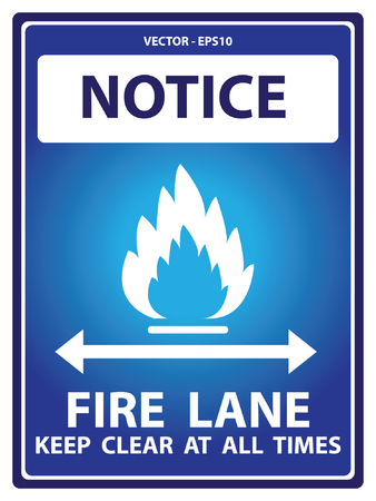 illegal zone: Blue Notice Plate For Safety Present By Notice and Fire Lane Keep Clear At All Times Text With Flame Sign Isolated on White Background