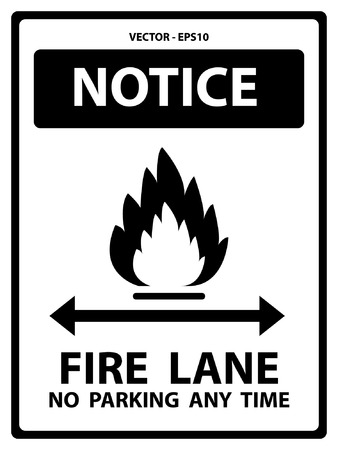 illegal zone: Black and White Notice Plate For Safety Present By Notice and Fire Lane No Parking Any Time Text With Flame Sign Isolated on White Background