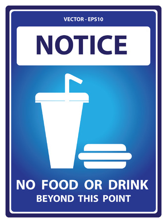 food poison: Vector : Blue Notice Plate For Safety Present By Notice and No Food Or Drink Beyond This Point Text With Fast Food Sign Isolated on White Background