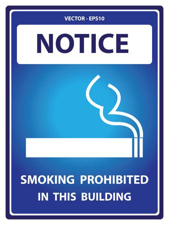 carcinogen: Vector: Placa Aviso azul para Presente Seguridad Por Prohibido fumar en este edificio con el fumar signo aislado sobre fondo blanco Vectores