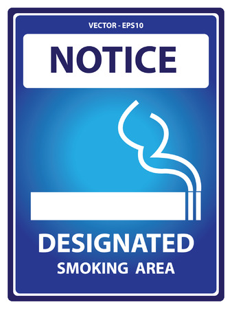 designated: Vector : Blue Notice Plate For Safety Present By Designated Smoking Area With Smoking Sign Isolated on White Background