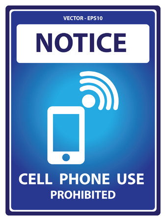 cell phones not allowed: Blue Notice Plate For Safety Present By Cell Phone Use Prohibited With Mobile Phone Sign Isolated on White Background Illustration