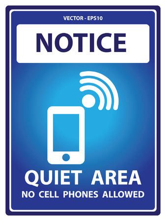 no cell phone sign: Vector : Blue Notice Plate For Safety Present By Quiet Area No Cell Phones Allowed With Mobile Phone Sign Isolated on White Background