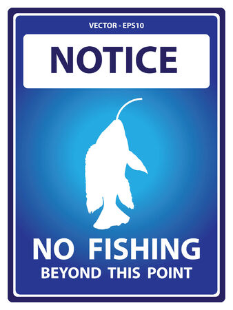 Vector : Blue Notice Plate For Safety Present By No Fishing Beyond This Point With Fish on The Hook Sign Isolated on White Background Vector
