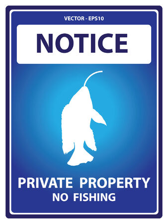 Blue Notice Plate For Safety Present By Private Property No Fishing Text With Fish on The Hook Sign Isolated on White Background Vector