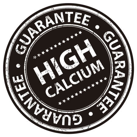 Product Information Material, Circle Black High Calcium Guarantee Sticker, Rubber Stamp, Icon, Tag or Label Isolated on White Background