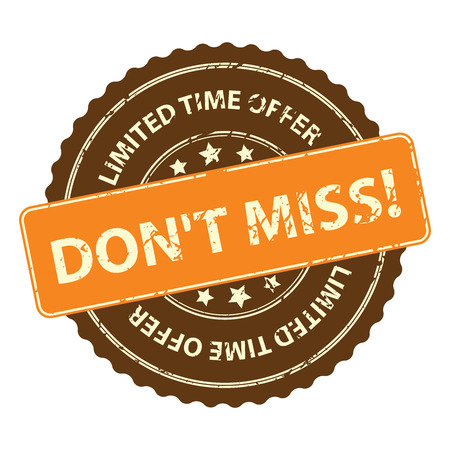 promotional offer: Brown Promotional or Marketing Material, Sticker, Rubber Stamp, Icon or Label for Limited Time Offer Dont Miss Event Isolated on White Background