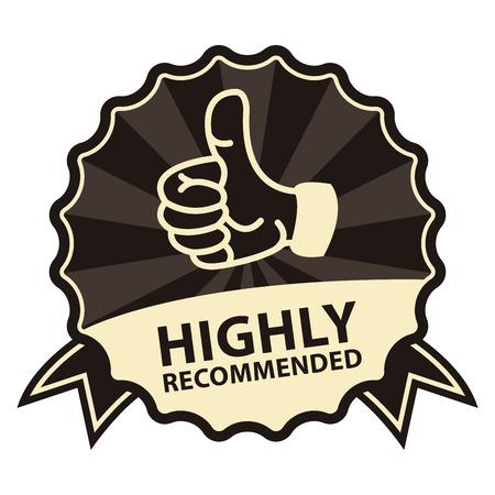 Noir Style Vintage Hautement recommandé Badge, Icône, étiquette ou un autocollant isolé sur fond blanc Banque d'images - 37536913