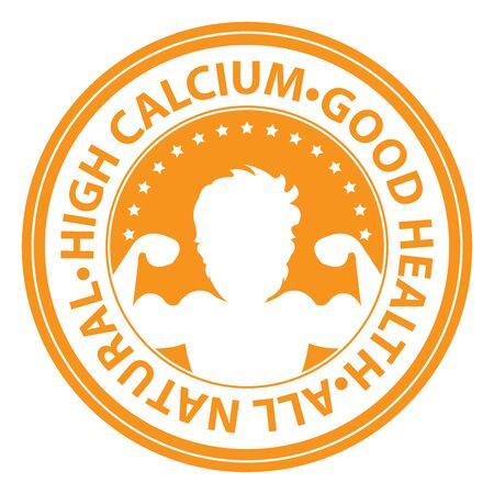 good health: Orange Circle High Calcium, Good Health, All Natural Icon, Sticker or Label Isolated on White Background