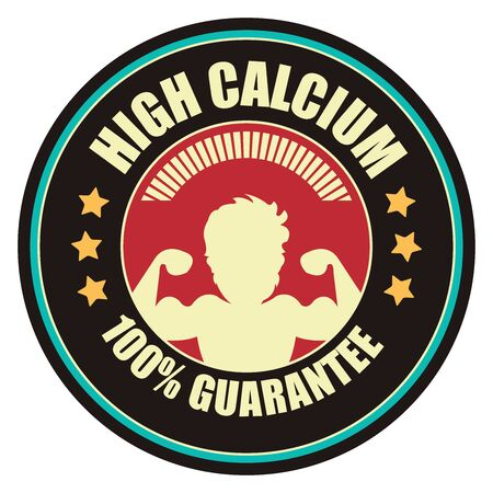 food absorption: Black Vintage High Calcium 100 Guarantee Icon Badge Sticker or Label Isolated on White Background