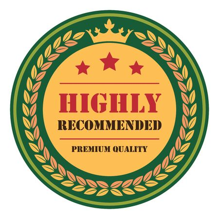highly: Green Vintage Highly Recommended Premium Quality Icon Badge Sticker or Label Isolated on White Background Stock Photo